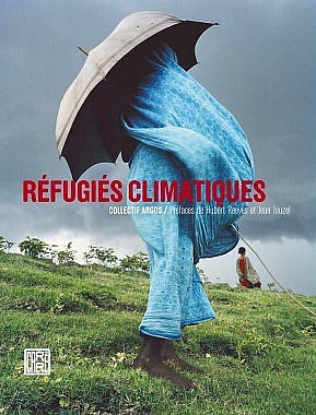 | Couverture de l'édition 2010 des Réfugiés Climatiques aux éditions Carré